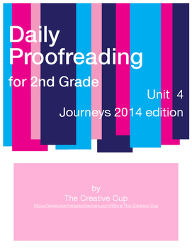 Journeys (2014) Daily Proofreading - Unit 4 for 2nd Grade