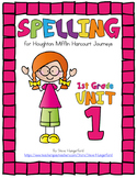 Journeys (2014, 2017 Editions), 1st Grade Spelling Materials, Unit 1
