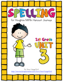 Journeys (2014, 2017 Editions), 1st Grade Spelling Materials, Unit 3