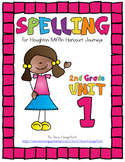 Journeys (2014, 2017 Editions), 2nd Grade Spelling Materials, Unit 1
