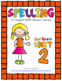 Journeys (2014, 2017 Editions), 2nd Grade Spelling Materials, Unit 2
