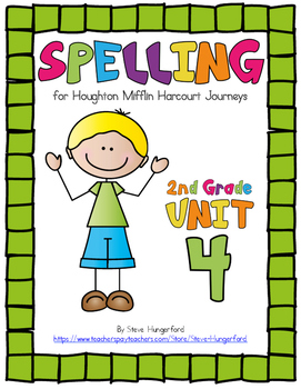Journeys (2014, 2017 Editions), 2nd Grade Spelling Materials, Unit 4
