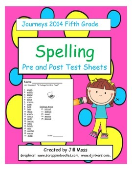 Journeys 2014/2017 Fifth Grade Spelling Pre and Post Test Sheets