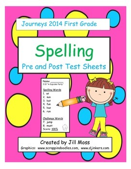 Journeys 2014/2017 First Grade Spelling--Pre and Posttest Sheets