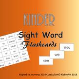 Kinder Sight Word Flashcards - aligned to Journeys 2014