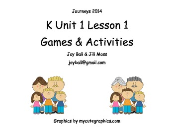 Journeys 2014 Kindergarten Unit 1 Lesson 1: What Makes a Family?
