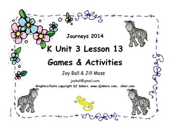 Journeys 2014/2017 Kindergarten Unit 3 Lesson 13: What Do You Do With a Tail...?