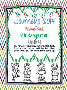 Journeys 2014 Kindergarten Unit 4 Resource Pack