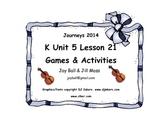 Journeys 2014/2017 Kindergarten Unit 5 Lesson 21: Zin! Zin