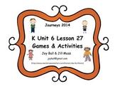Journeys 2014/2017 Kindergarten Unit 6 Lesson 27: One of Three