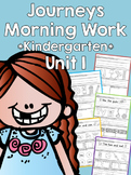 Journeys 2014 Morning Work - Kindergarten - Unit 1