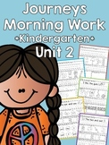 Journeys 2014 Morning Work - Kindergarten - Unit 2