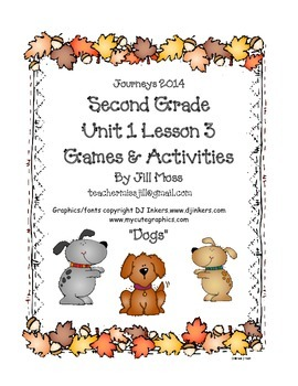 Journeys 2014/2017 Second Grade Unit 1 Lesson 3: Dogs