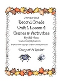 Journeys 2014/2017 Second Grade Unit 1 Lesson 4: Diary of a Spider