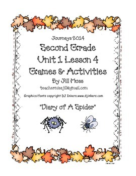 Journeys 2014 Second Grade Unit 1 Lesson 4: Diary of a Spider