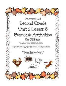 Journeys 2014 Second Grade Unit 1 Lesson 5: Teacher's Pets
