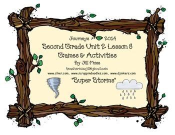Journeys 2014/2017 Second Grade Unit 2 Lesson 8: Super Storms