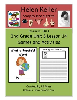 Journeys 2014/2017 Second Grade Unit 3 Lesson 14 Activities: Helen Keller