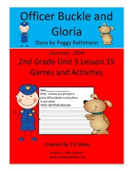 Journeys 2014 Second Grade Unit 3 Lesson 15: Officer Buckle and Gloria