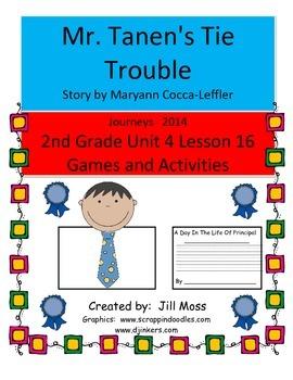 Journeys 2014 Second Grade Unit 4 Lesson 16: Mr. Tanen's Tie Trouble