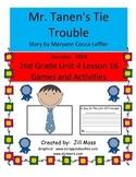 Journeys 2014/2017 Second Grade Unit 4 Lesson 16: Mr. Tanen's Tie Trouble