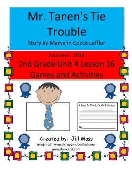 Journeys 2014/2017 Second Grade Unit 4 Lesson 16: Mr. Tanen's Tie Trouble