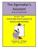 Journeys 2014/2017 Second Grade Unit 4 Lesson 19: Signmaker's Assistant