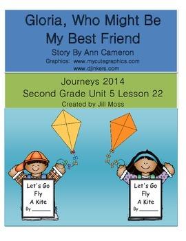 Journeys 2014/2017 Second Grade Unit 5 Lesson 22:Gloria, ... My Best Friend
