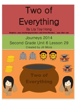 Journeys 2014 Second Grade Unit 6 Lesson 29: Two of Everything