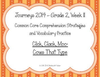 2nd Grade Journeys, Week 11, Click, Clack, Moo Comprehension and Vocabulary