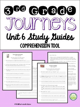 Journeys 2014 Third Grade, Unit 6, Study Guide Comprehension Questions