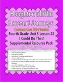 Journeys 2014 Version Fourth Grade Unit 5 Ls 22 - I Can Do That!