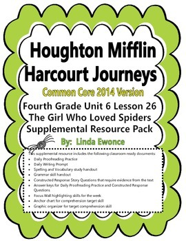 Journeys 2014 Version Fourth Grade Unit 6 Lesson 26 - The Girl Who Loved Spiders