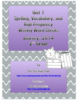 Journeys 2014 Weekly Word Checks for Unit 1 (Second Grade)
