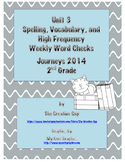 Journeys 2014 Weekly Word Checks for Unit 3 (Second Grade)