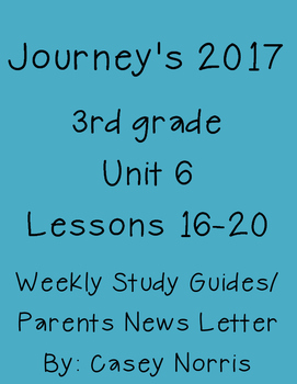 Journeys 2017 3rd Grade Weekly Study Guide Unit 6
