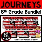 Journeys 6th Grade Unit 1 - Unit 6 Whole Year Bundle | 2017