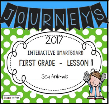 Journeys 2017 Lesson 11 First Grade Interactive Smartboard Slides