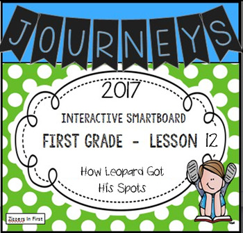 Journeys 2017 Lesson 12 First Grade Interactive Smartboard Slides