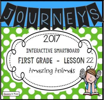 Journeys 2017 Lesson 22 First Grade Interactive Smartboard Slides