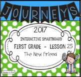 Journeys 2017 Lesson 25 First Grade Interactive Smartboard Slides