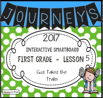 Journeys 2017 Lesson 5 First Grade Interactive Smartboard Slides
