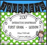 Journeys 2017 Lesson 7 First Grade Interactive Smartboard Slides