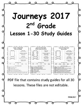 Journeys 2017 Second Grade Study Guides- Lessons 1-30