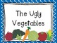 Journeys: Focus Wall - Unit 2 Lesson 7 - Ugly Vegetables
