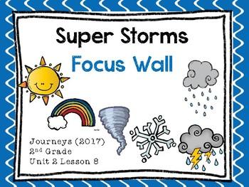 Journeys: Focus Wall - Unit 2 Lesson 8 - Super Storms