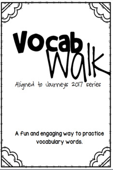 Journeys 2017 - Unit1 - Vocabulary Walk - Third Grade