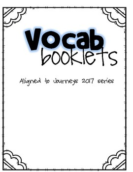 Journeys 2017 - Vocabulary Booklets- Third Grade