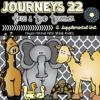 Journeys 22: Amazing Animals...A Supplemental Unit