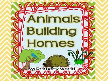 """Animals Building Homes""  Journeys 2nd Grade Unit 2.1"